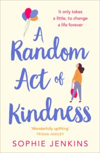 A Random Act of Kindness by Sophie Jenkins via @BarbaraDelinsky #kindness #bookreview #books