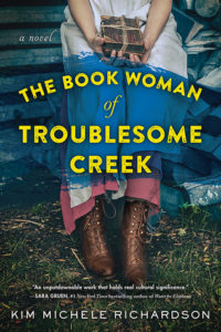 The Book Woman of Troublesome Creek by Kim Michele Richardson via @BarbaraDelinsky #woman #bookreview #historicalfiction