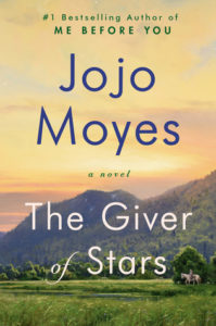 The Giver of Stars by Jojo Moyes Book Review by @BarbaraDelinsky #BookReview #book #review