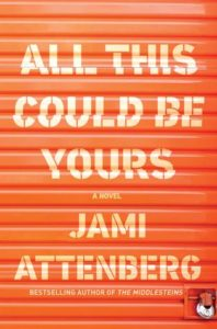 All This Could Be Yours by Jami Attenberg via @barbaradelinsky #BookReview #book #review