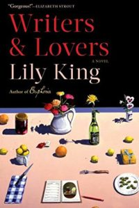 Writers & Lovers by Lily King, a Book Review by @barbaradelinsky #Writers #Lovers #bookreview