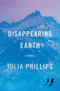 Disappearing Earth by Julia Phillips, a Book Review by @BarbaraDelinsky, #eath #books #eBooks #reading