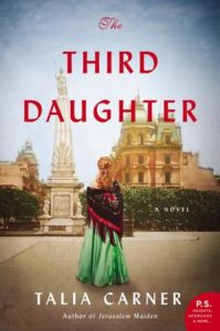 The Third Daughter by Talia Carner, a Book Review by @barbaradelinsky #TheThirdDaughter #BookReview #reading