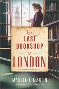 The Last Bookshop In London by Madeline Martin, a Book Review by @barbaradelinsky #TheLastBookshopInLondon #BookReview #books