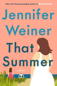 That Summer by Jennifer Weiner, a Book Review by @BarbaraDelinsky #ThatSummer #BookReview #book